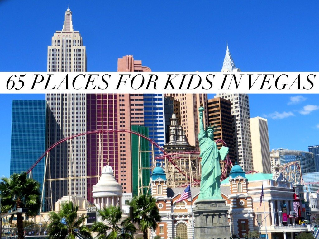 65 Family Friendly Places To Visit In Las Vegas Travel